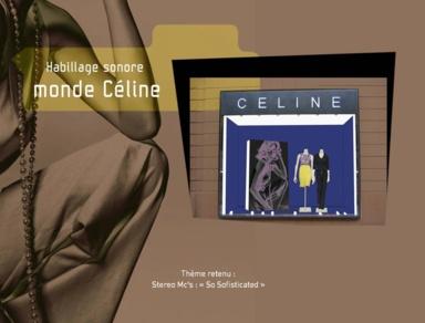 Habillage Sonore Boutiques Céline 2005